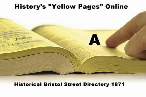 A – Bristol Street Directory 1871